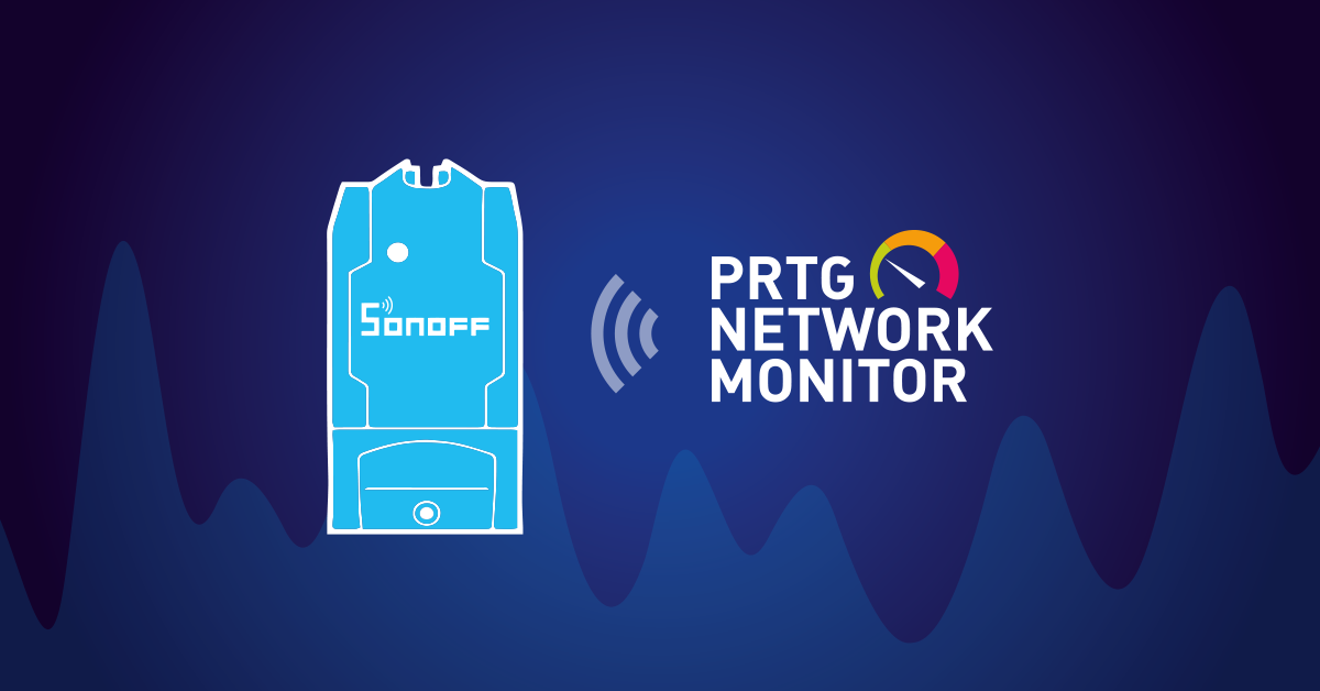 PRTG and Sonoff smart meter part 2 - MQTT strikes back